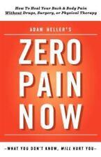 Adam Heller's Zero Pain Now (Paperback or Softback)