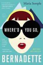 EUC Where'd You Go, Bernadette by Maria Semple (2013, Paperback)