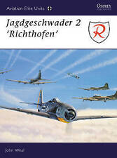 NEW Jagdgeschwader 2 : 'Richthofen' (Osprey Aviation Elite 1) by John Weal