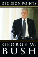 Decision Points Hardcover George W. Bush