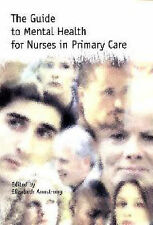 The Guide to Mental Health for Nurses in Primary Care by Armstrong