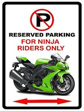 Ninja Motorcycle Street Bike No Parking Sign NEW