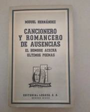 CANCIONERO Y ROMANCERO DE AUSENCIAS MIGUEL HERNÁNDEZ LOSADA 1963, LIBRO
