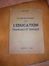 Livre 1950 - Le rôle de la femme dans l'éducation familiale et sociale
