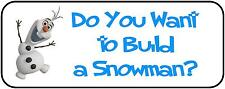 "30 Frozen Olaf ""Do You Want to Build a Snowman?"" Labels, 1"" x 2-5/8"""