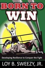Born to Win by Jr Sweezy (2012, Hardcover)