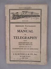 Bunnell Manual of Telgraphy and CATALOG - circa 1916