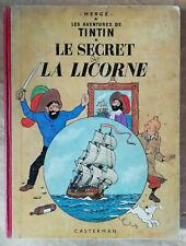 Tintin Le Secret de la Licorne HERGE éd Casterman B 24 1958