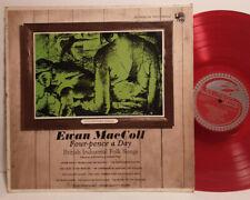 EWAN MACCOLL FOUR-PENCE A DAY BRITISH INDUSTRIAL FOLK SONGS RED VINYL LP RECORD