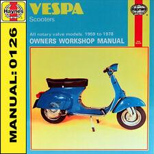 VESPA SCOOTER 90 125 145 Super Sport Sprint 1959-1978 haynes manuale 0126 NUOVO