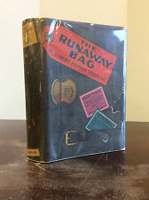 THE RUNAWAY BAG By Albert Payson Terhune - 1925 - AUTHOR'S PERSONAL COPY