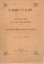 Le Coccarde o le 36 Carte - Giuochi con tavole, mazzo di carte e cartelle 1893