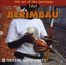 Mestre Gato Preto - L Art Du Berimbau (Mestre Gato Pret) [New CD] France - Impor