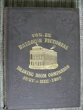 BALLOU'S PICTORIAL DRAWING ROOM COMPANION VOL. 9 - July to Dec. 1855 Hardcover