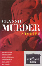 Classic Murder Stories: A Suitcase Book (Paperback, 1999)