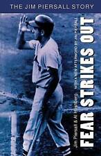 Fear Strikes Out: The Jim Piersall Story by Al Hirshberg, Jim Piersall...