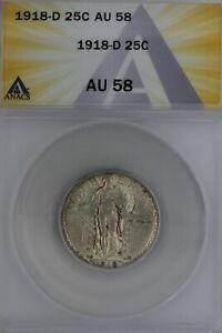 1918-D   .25   ANACS  AU 58   Standing Liberty Quarter, Liberty 25 Cents