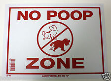 """NO POOP ZONE NOVELTY SIGN 9""""X12"""" STORE OFFICE HOME DOG FOULING PET OWNERS"""