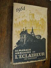 Almanach Annuaire de l'éclaireur du Gatinais  1954  /  Région centre