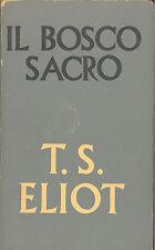 T.S. Eliot: Il bosco sacro Saggi di poesia e critica