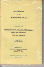 Association Of American Railroads 2015 Field Manual Of The Interchange Rules NEW