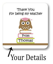 New Personalised Coaster GIFT Thank you for being my Teacher, end of year  C116