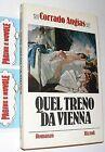 augias - QUEL TRENO DA VIENNA - rizzoli - 1981 - con sovracoperta!!(c)
