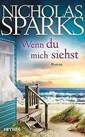 Wenn du mich siehst: Roman von Sparks, Nicholas | Buch | Zustand gut
