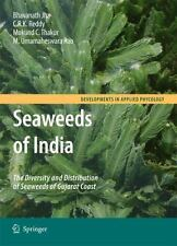 Seaweeds of India : The Diversity and Distribution of Seaweeds of Gujarat...