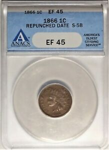 RPD 1866 1c ANACS EF 45 XF S-5B Repunched Date Indian Head Cent Variety Coin