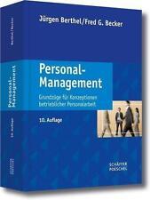 Personal-Management: Grundzüge für Konzeptionen betrieblicher Personalarbeit von