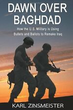 Dawn Over Baghdad Using Bullets Remake Iraq Paperback Military Gulf War Book