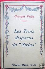 LES TROIS DISPARUS DU SIRIUS G.PRICE ILLS  ZIER 1933 MAME