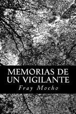 Memorias de un Vigilante by Fray Mocho (2013, Paperback)