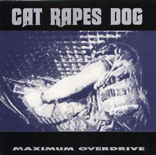 Cat Rapes Dog – Maximum Overdrive
