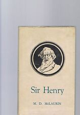 Sir Henry by M D McLaurin - A Biographical Sketch of Sir Henry Parkes