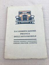 VECCHIO MANUALE AUTO LUBRIFICAZIONE  DELL'AUTOMOBILE FOLTZER GENOVA OLD CAR