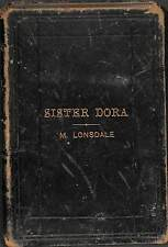 Sister Dora: A biography, Lonsdale, Margaret, Good Condition Book, ISBN