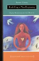 NEW Each Day a New Beginning: Daily Meditations for Women by Karen Casey