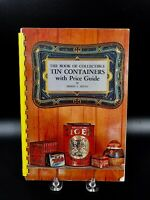 Vintage 1967 The Book of Collectible Tin Containers Price Guide Ernest L Pettit
