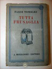Fabio Tombari, TUTTA FRUSAGLIA 1933 Libri Azzurri Mondadori Romanzo
