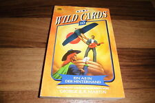 George R. Martin -- WILD CARDS # 10 / ein AS in der HINTERHAND / Heyne 5610/1999