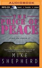 Jump Universe: The Price of Peace 2 by Mike Shepherd (2015, MP3 CD, Unabridged)