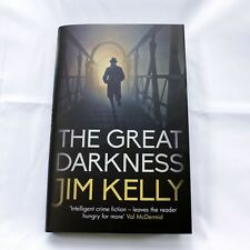 The Great Darkness by Jim Kelly, Signed, First Edition, Hardback