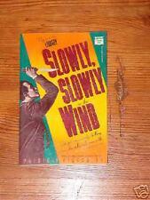 Patricia Highsmith, Slowly, Slowly in the Wind, pb 87