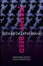 Sooner or Later Frank,Reed, Jeremy,New Book mon0000095131