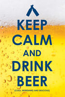 Keep Calm Drink Beer Funny Poster 24x36 inch
