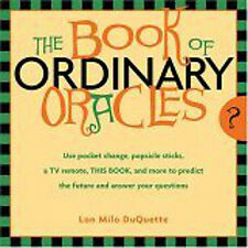 Book of Ordinary Oracles - How To Make & Use Oracles Divination Magick