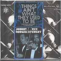 JOHNNY HODGES/REX STEWART Things ain't UK Press Mono LP