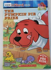 Clifford the Big Red Dog - The Pumpkin Pie Prize (PAPERBACK)